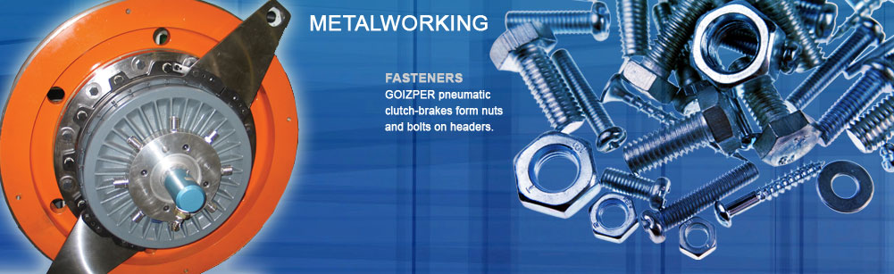 Metalworking - Fasteners - Goizper pneumatic clutch-brakes form nuts and bolts on headers